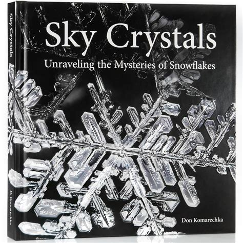 unraveling the washington web books sky crystals unraveling the mysteries of snowflakes book