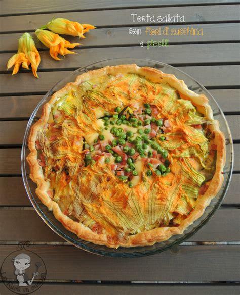 cucinare i fiori di zucchina torta salata fiori di zucchina e piselli la rica in cucina
