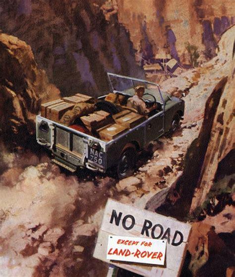 vintage land rover ad memorable land rover defender ads