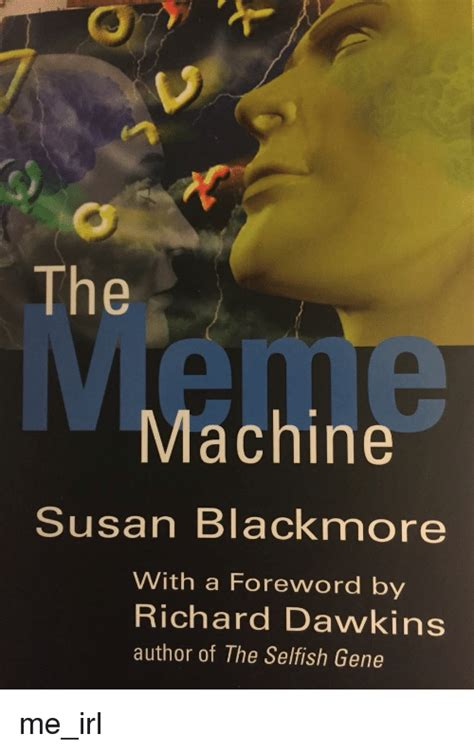 The Selfish Gene Meme - the machine susan blackmore with a foreword by richard