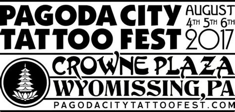 pagoda city tattoo fest 2017 pagoda city reading pa laser