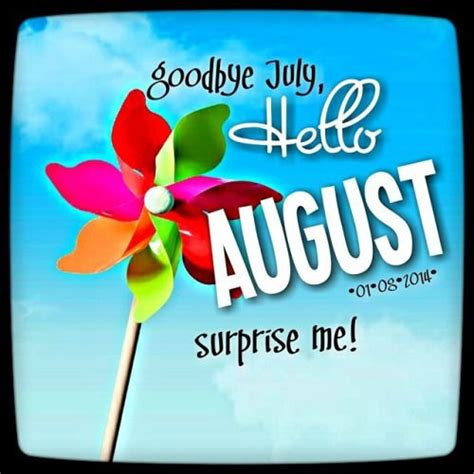 hello august images goodbye july hello august 2018 images and quotes