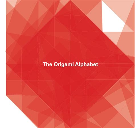 Alphabet Origami - the origami alphabet by pmorrison issuu