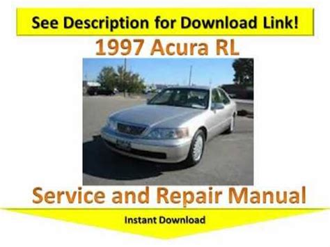 service repair manual free download 2012 acura rl navigation system 1997 acura rl repair manual youtube