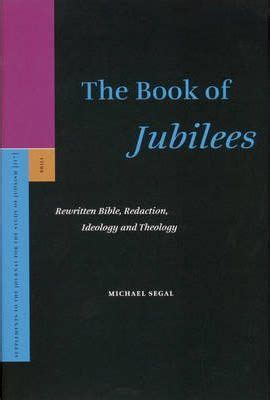 the book of jubilees books the book of jubilees michael segal 9789004150577