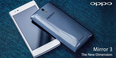 Harga Samsung A3 Di Mtc Makassar oppo mirror3 segera hadir di indonesia bakal dibanderol
