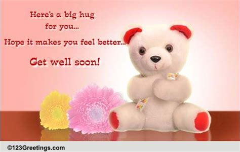 Warm Get Well Hugs! Free Get Well Soon eCards, Greeting