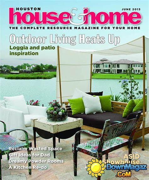 houston home design magazine houston house home june 2013 187 download pdf magazines