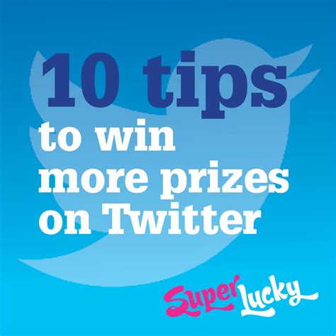 Giveaways On Twitter - 10 tips to win more prizes on twitter superlucky