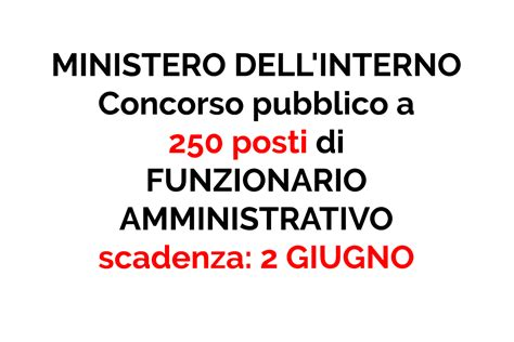 ministero dell interno concorso 250 posti workisjob