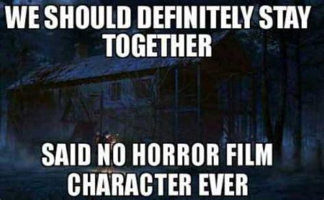 Funny Horror Movie Memes - 14 funny movie memes explaining the logic aintviral com