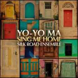 home me sing me home yo yo ma