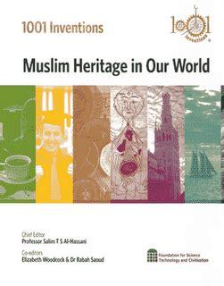 1001 Penemuan Dan Fakta Mempesona Peradapan Muslim warisan peradaban muslim untuk kemajuan dunia ahmad zarkasih