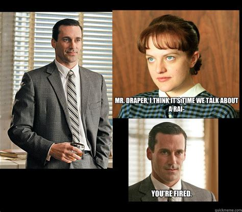 Madmen Meme - gender degredation mad men memes quickmeme