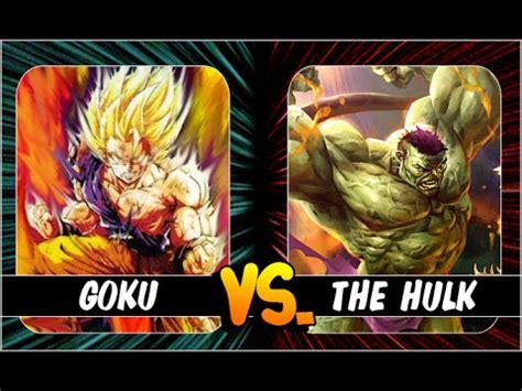 imagenes de goku vs hulk goku vs hulk 191 quien ganar 205 a en un combate youtube