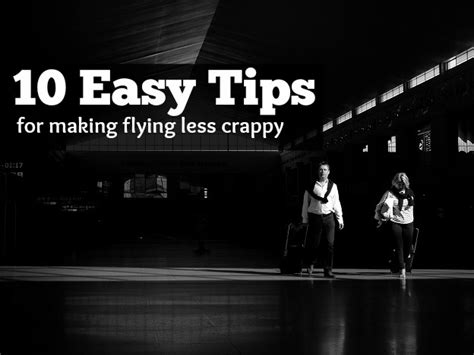 10 Tricks For Less by Ten Easy Tips For Flying Less Crappy
