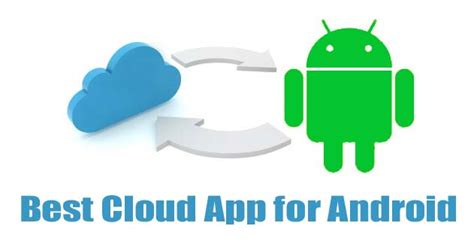 the cloud for android top free best cloud app for android to store your data