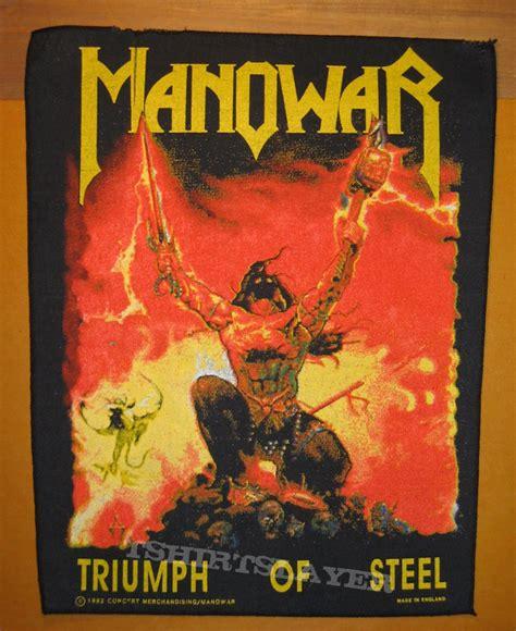 manowar quot triumph of steel quot original backpatch