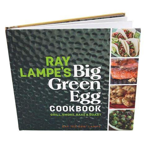 the unofficial big green egg cookbook the complete guide to charcoal grilling and roasting secrets more than 500 tried true recipes big green egg cookbook series volume 1 books le s big green egg cookbook hagan ace hardware