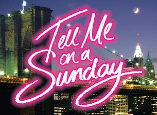 tell me on a sunday wikipedia tell me on a sunday tickets london uk musicals show