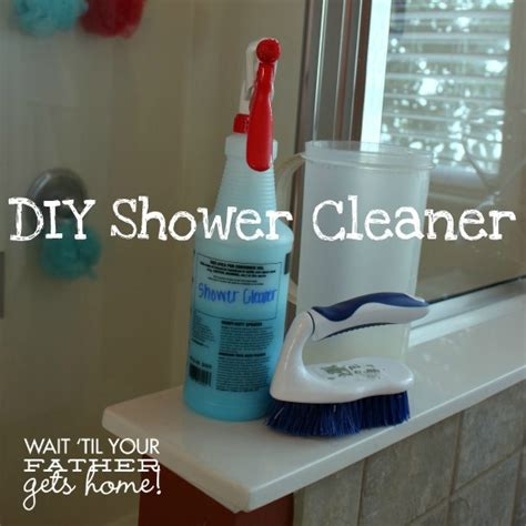 How Should You Wait To Shower After Spray by Diy Shower Cleaner Wait Til Your Gets Home