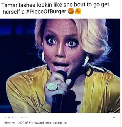 Tamar Braxton Memes - tamar braxton destroyed online after performing on bet