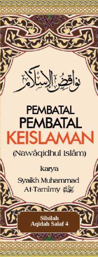 Pembatal Keislaman By Islamic Book e book pembatal pembatal keislaman almannawi