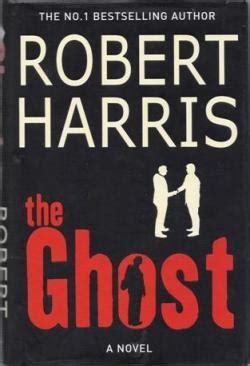 Of The Ghosts A Novel the ghost harris novel