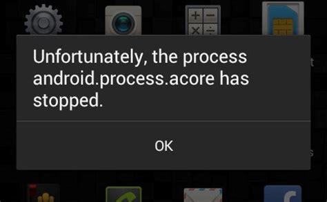 android process acore how to fix android process acore has stopped error