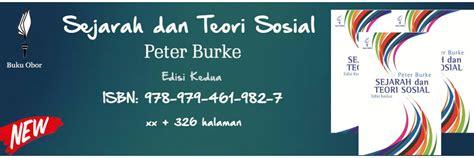 Buku Sejarah Dan Teori Sosial Edisi Kedua Yayasan Obor Indonesia Ori toko buku yayasan pustaka obor indonesia buku politik buku sastra buku sejarah
