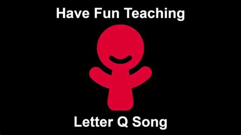 up letter song letter q song