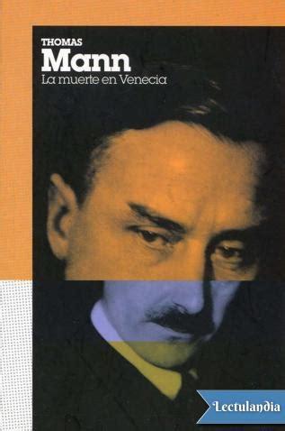 pdf libro de texto la muerte en venecia para leer ahora la muerte en venecia thomas mann descargar epub y pdf gratis lectulandia