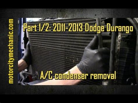 part    dodge durango ac condenser removal