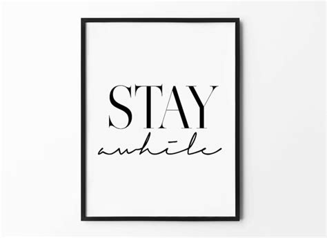 stay awhile framed print home decor wall art by stay awhile print handwritten wall art black and white home