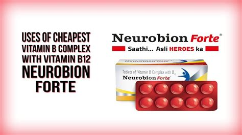 Vitamin Neurobion uses of cheapest vitamin b complex with b12 neurobion