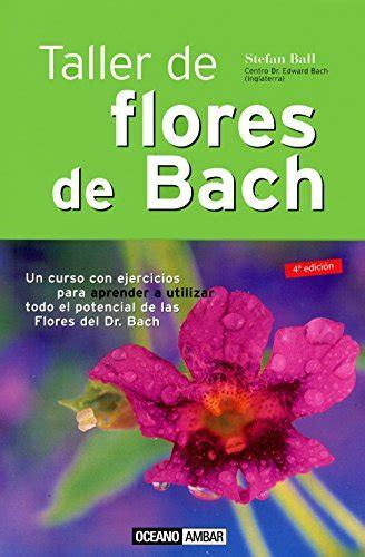 taller de flores de bach libros de salud  terapias