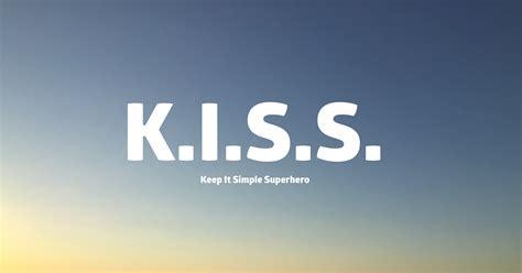 keeping it simple keep it simple superhero life is good