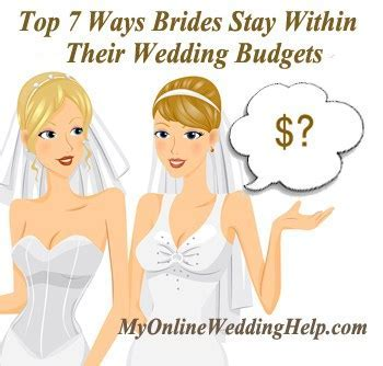 Top 7 Ways Brides Stay Within Their Wedding Budgets   My