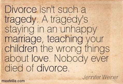divorce breaking up and ending an unhealthy marriage books 25 best divorce quotes on divorce