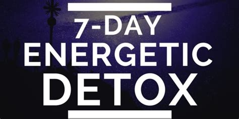 Align Detox With Period by 7 Day Energetic Detox 21st Century Seeker