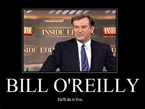 Bill O Reilly Meme - image 13146 bill o reilly rant know your meme