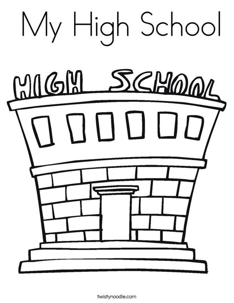 High School Coloring Pages My High School Coloring Page Twisty Noodle