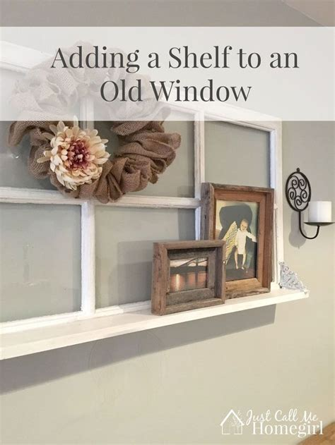 how to add a window to a house adding a shelf to an old window hometalk