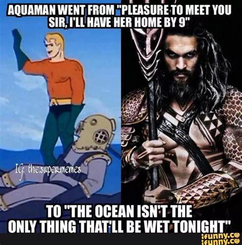 Aquaman Meme - aquaman meme 28 images aquaman has stupid powers they