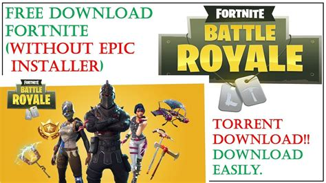 fortnite installer torrent without epic installer fortnite battle