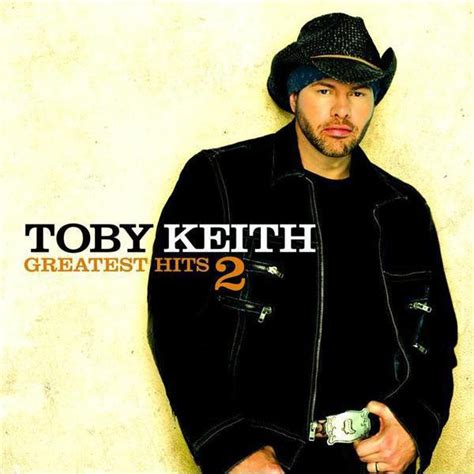 toby keith last album toby keith greatest hits 2 mp3 download musictoday