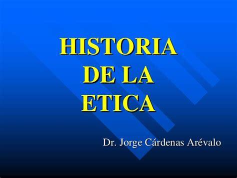 la etica 3 historia de la etica