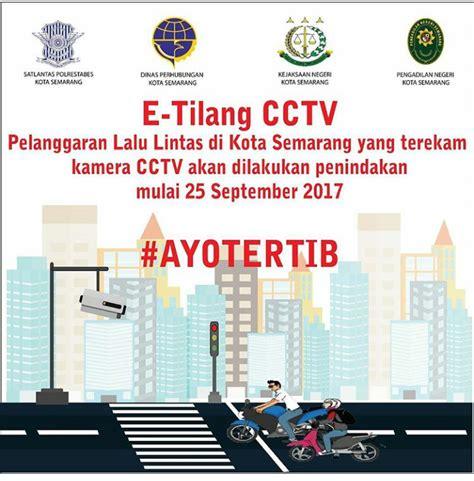 Cctv Di Semarang cxrider e tilang cctv di semarang berlaku tanggal ini bro cxrider