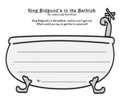 king bidgood in the bathtub king bidgood s in the bathtub writing activity go to audrey woods websites for loads