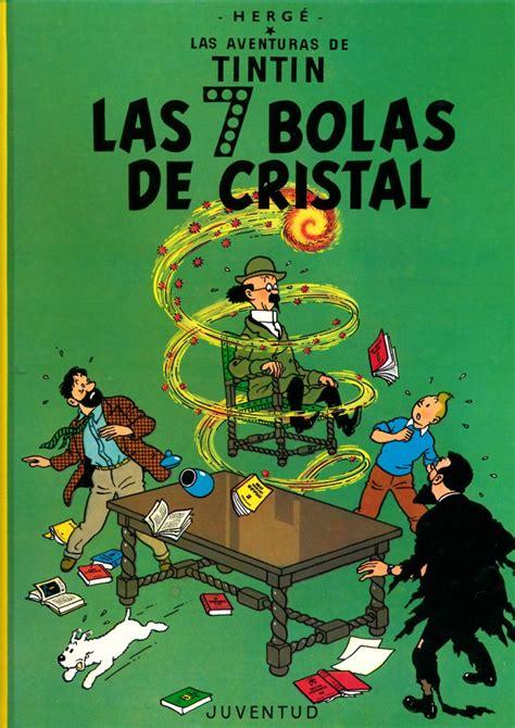 descargar las aventuras de tintin las siete bolas de cristal hardback libro de texto gratis tint 237 n las aventuras de 13 las 7 bolas de cristal